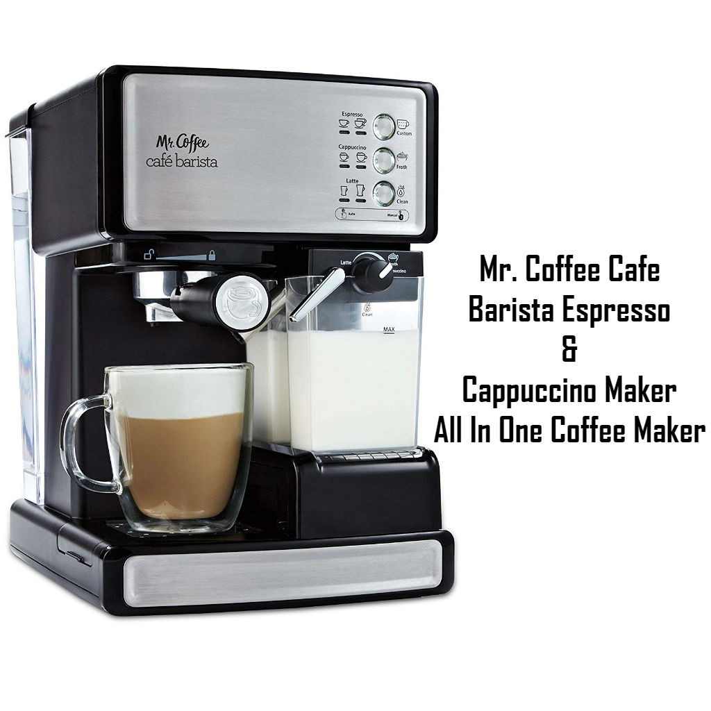 Mr. Coffee Cafe Barista Espresso and Cappuccino Maker- All In One Coffee Maker Reviews