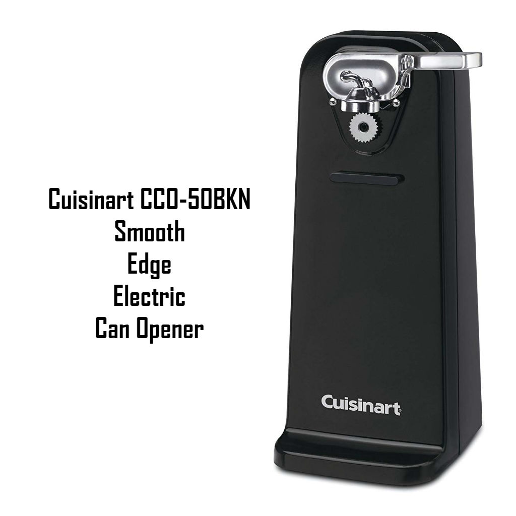 Cuisinart Smooth Edge Electric Can Opener Reviews
