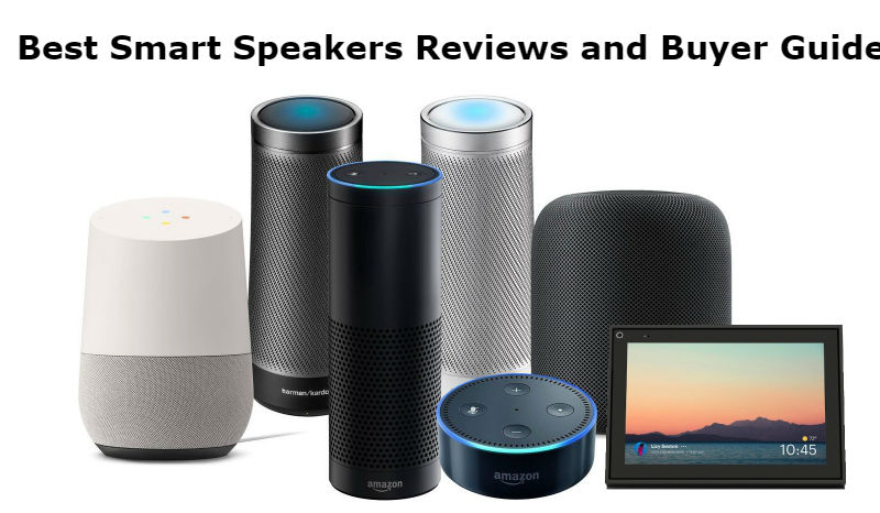 Best Smart Speakers Reviews and Buyer Guide